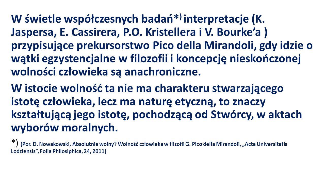 W świetle współczesnych badań. ) interpretacje (K. Jaspersa, E