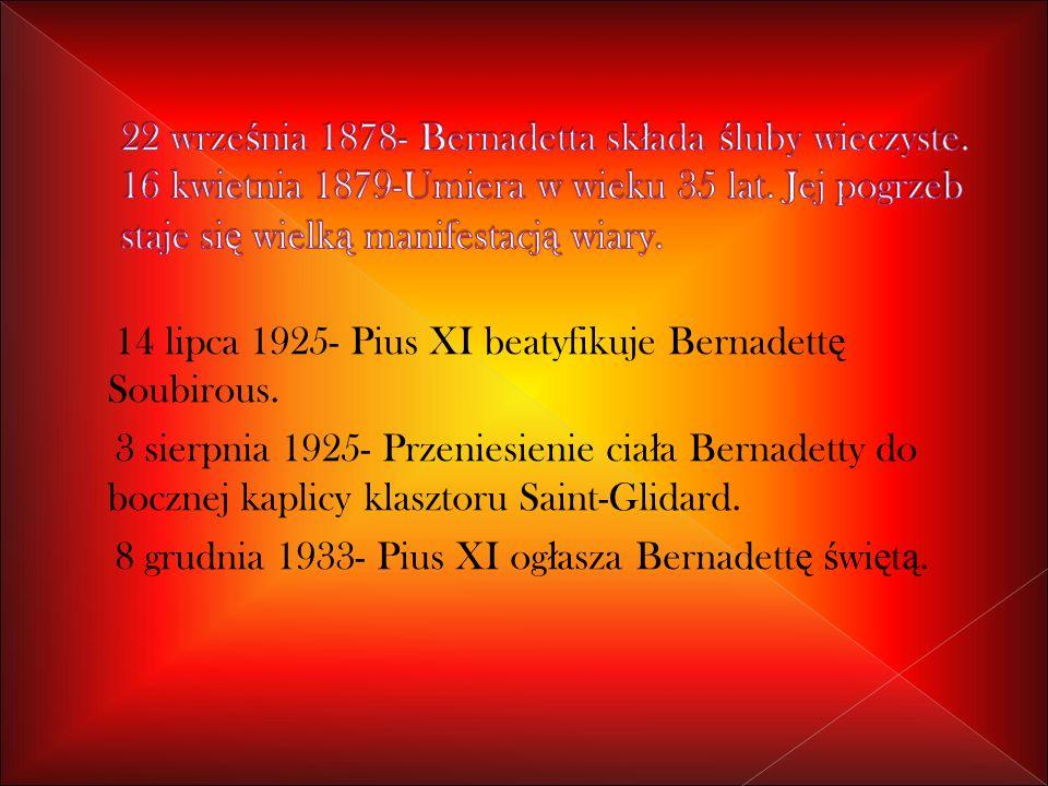 22 września 1878- Bernadetta składa śluby wieczyste