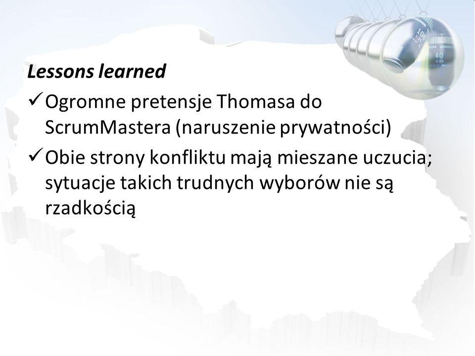 Lessons learned Ogromne pretensje Thomasa do ScrumMastera (naruszenie prywatności)