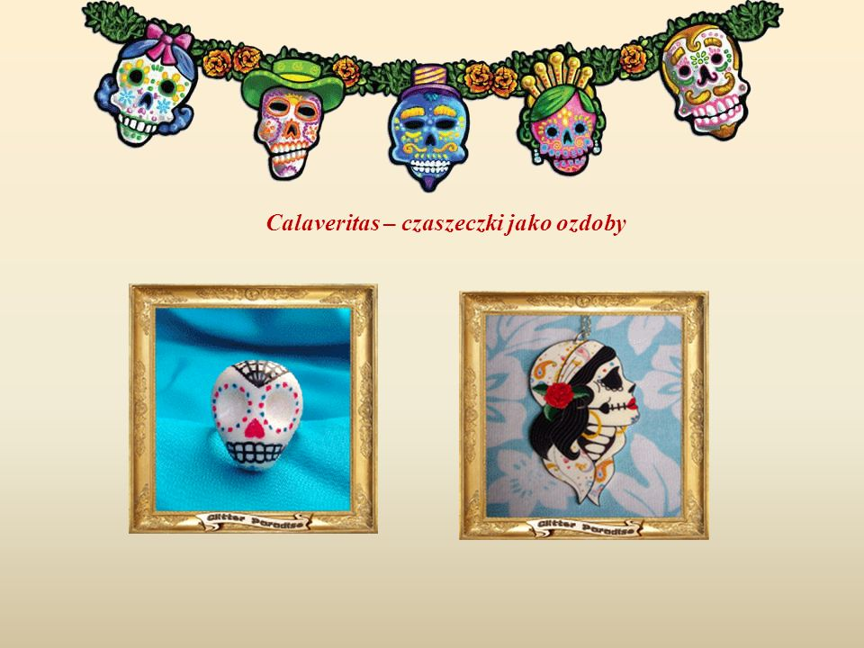 Calaveritas – czaszeczki jako ozdoby