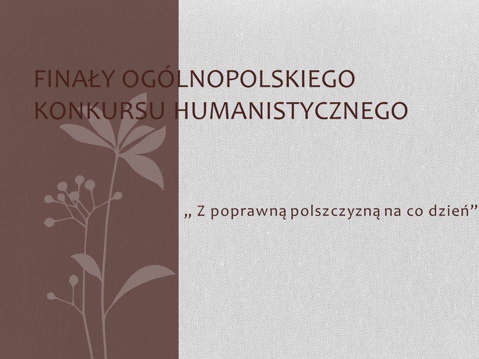 Finały Ogólnopolskiego Konkursu Humanistycznego