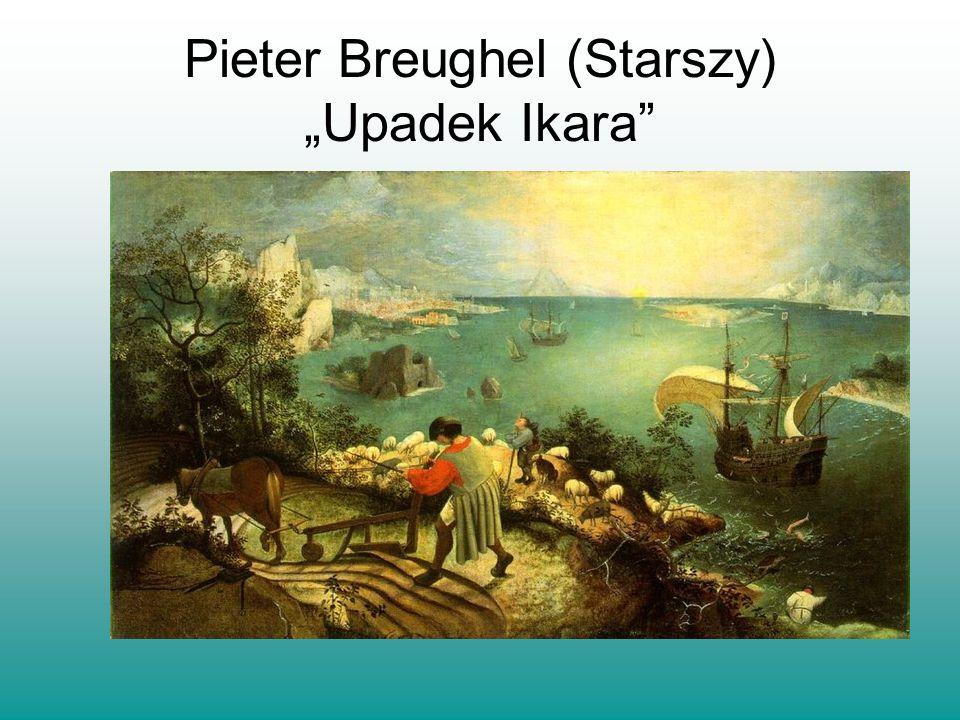 """Pieter Breughel (Starszy) """"Upadek Ikara"""