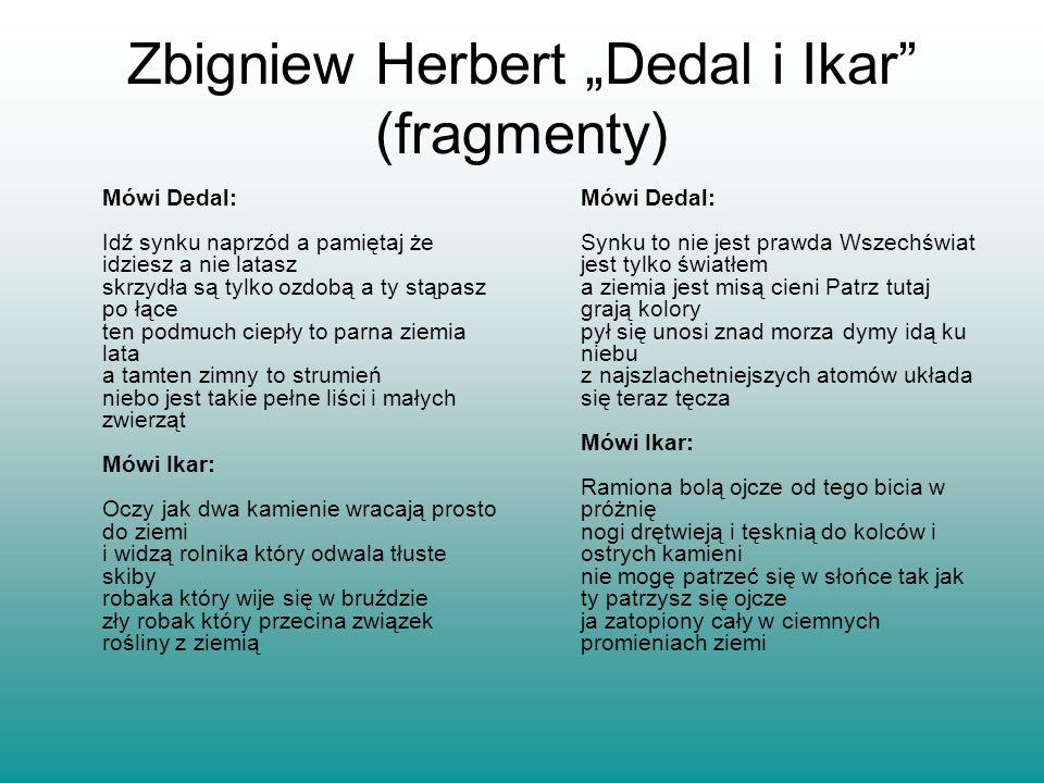"""Zbigniew Herbert """"Dedal i Ikar (fragmenty)"""