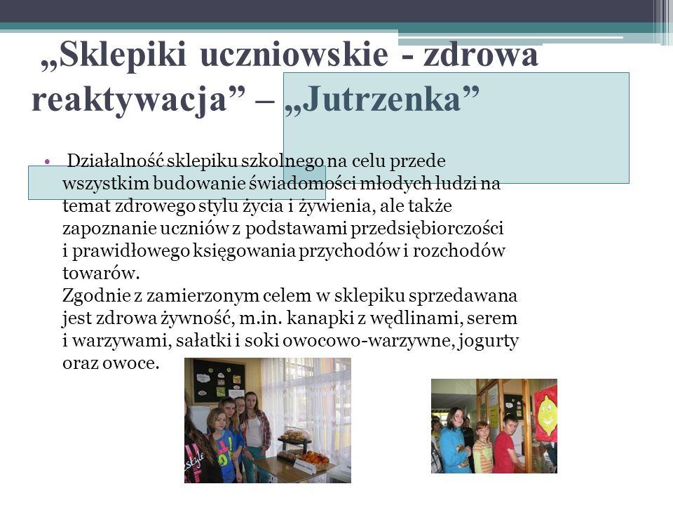 """""""Sklepiki uczniowskie - zdrowa reaktywacja – """"Jutrzenka"""