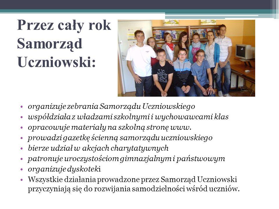 Przez cały rok Samorząd Uczniowski: