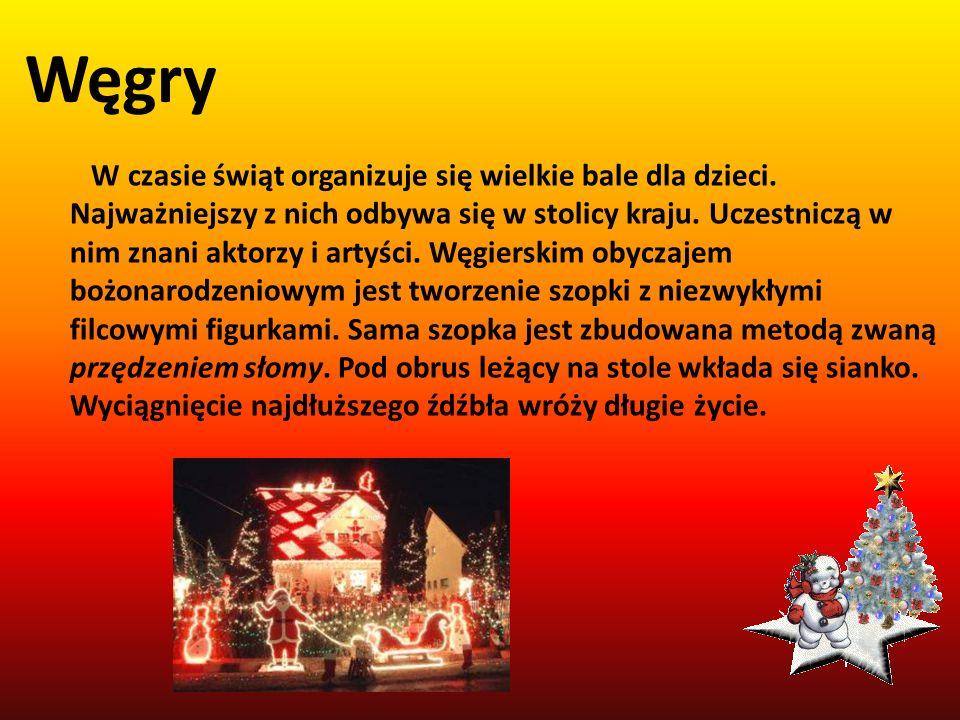 Węgry W czasie świąt organizuje się wielkie bale dla dzieci.