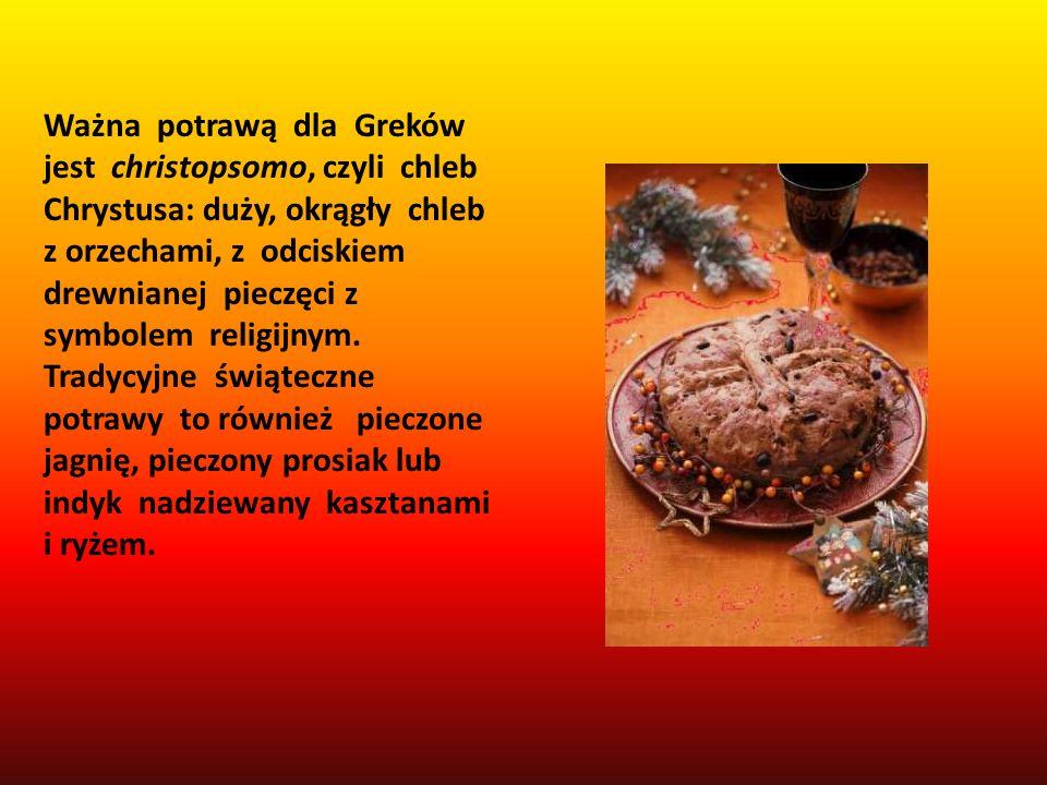 Ważna potrawą dla Greków jest christopsomo, czyli chleb Chrystusa: duży, okrągły chleb z orzechami, z odciskiem drewnianej pieczęci z symbolem religijnym.