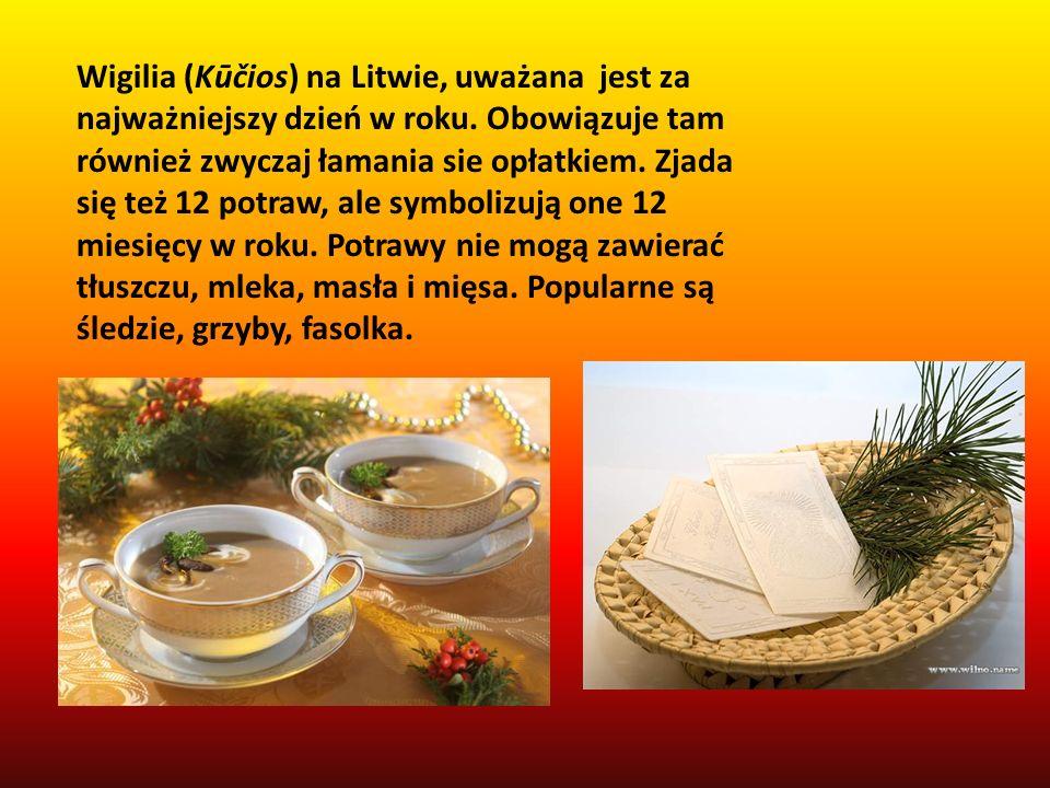 Wigilia (Kūčios) na Litwie, uważana jest za najważniejszy dzień w roku