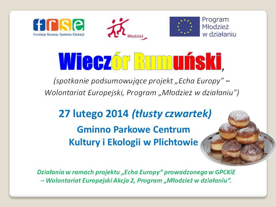 """– Wolontariat Europejski Akcja 2, Program """"Młodzież w działaniu ."""
