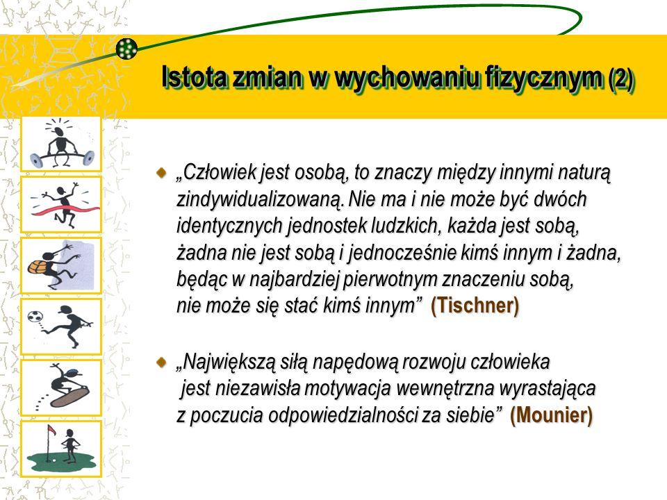 Istota zmian w wychowaniu fizycznym (2)