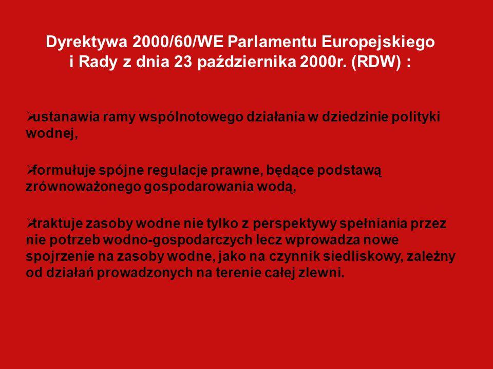 Dyrektywa 2000/60/WE Parlamentu Europejskiego i Rady z dnia 23 października 2000r. (RDW) :