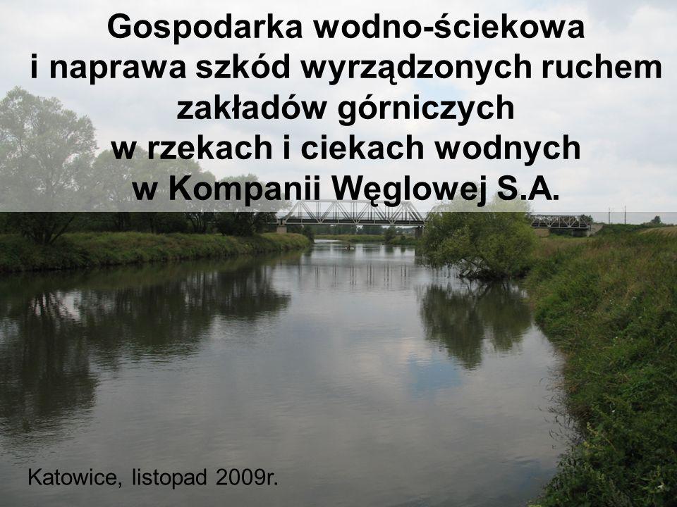 Gospodarka wodno-ściekowa i naprawa szkód wyrządzonych ruchem zakładów górniczych w rzekach i ciekach wodnych