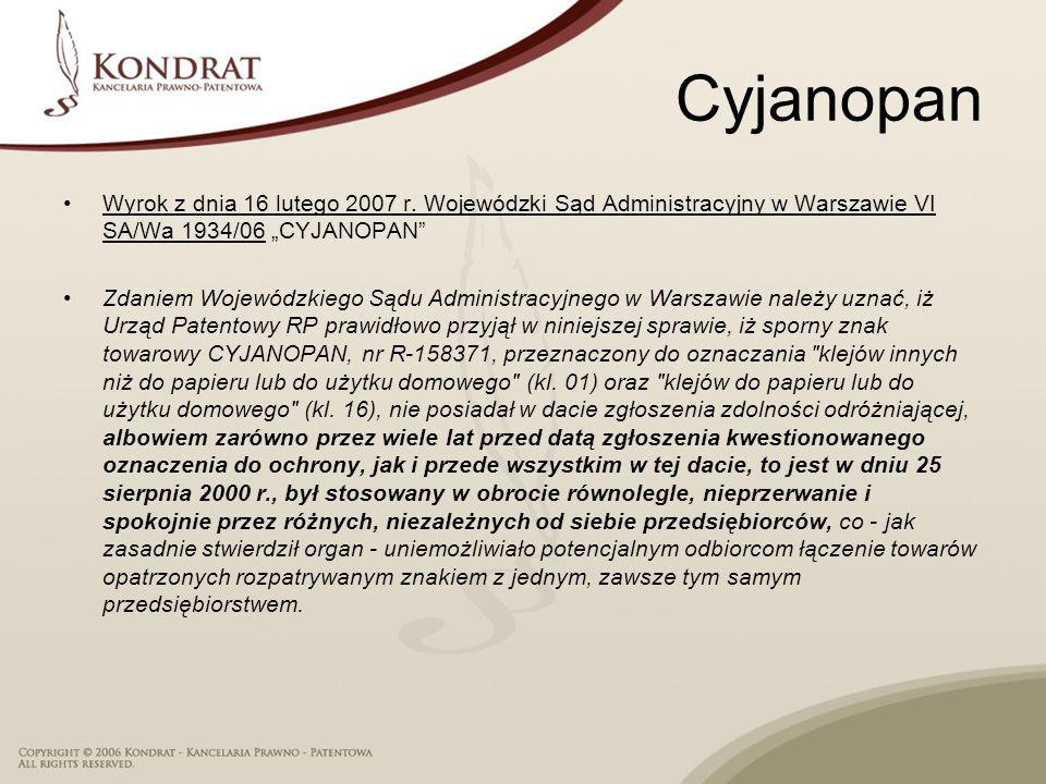 """Cyjanopan Wyrok z dnia 16 lutego 2007 r. Wojewódzki Sąd Administracyjny w Warszawie VI SA/Wa 1934/06 """"CYJANOPAN"""
