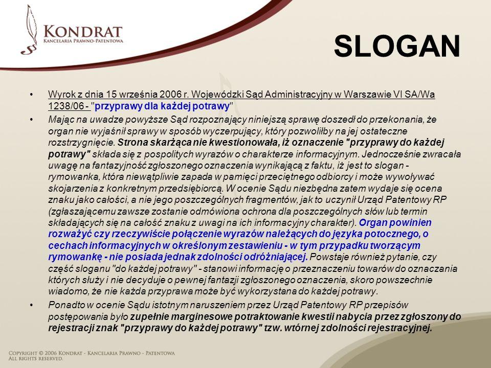 SLOGAN Wyrok z dnia 15 września 2006 r. Wojewódzki Sąd Administracyjny w Warszawie VI SA/Wa 1238/06 - przyprawy dla każdej potrawy