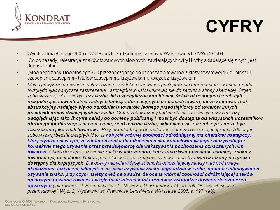 CYFRY Wyrok z dnia 8 lutego 2005 r. Wojewódzki Sąd Administracyjny w Warszawie VI SA/Wa 294/04.