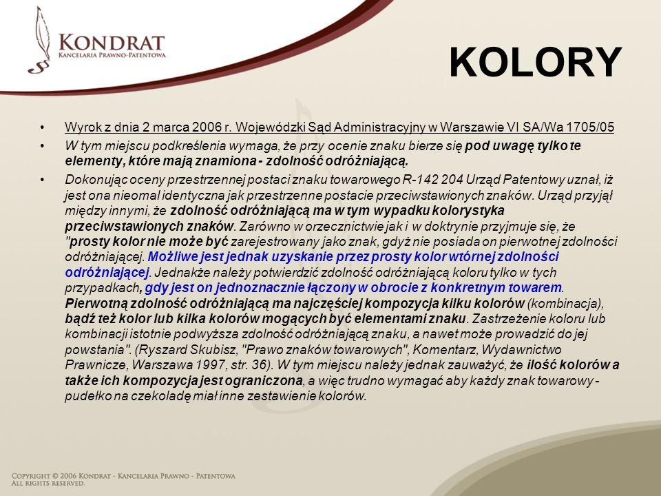 KOLORY Wyrok z dnia 2 marca 2006 r. Wojewódzki Sąd Administracyjny w Warszawie VI SA/Wa 1705/05.