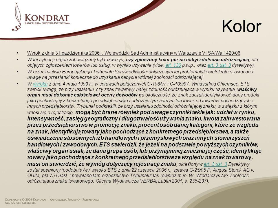 Kolor Wyrok z dnia 31 października 2006 r. Wojewódzki Sąd Administracyjny w Warszawie VI SA/Wa 1420/06.