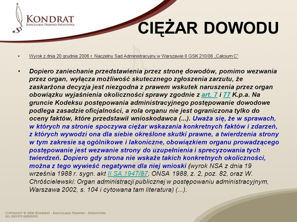 """CIĘŻAR DOWODU Wyrok z dnia 20 grudnia 2006 r. Naczelny Sąd Administracyjny w Warszawie II GSK 210/06 """"Calcium C"""