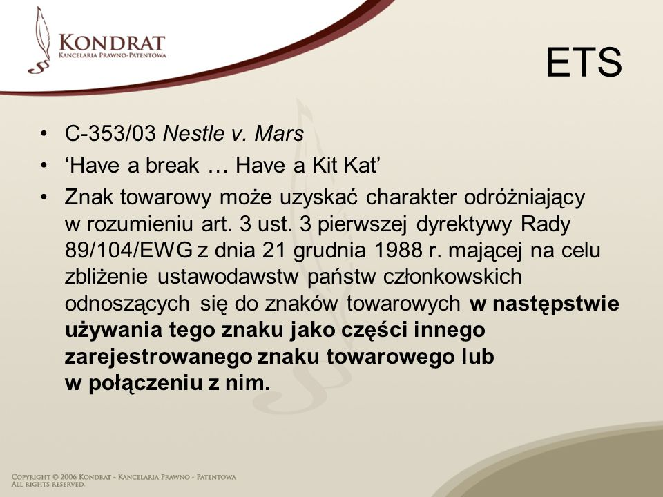 ETS C-353/03 Nestle v. Mars 'Have a break … Have a Kit Kat'