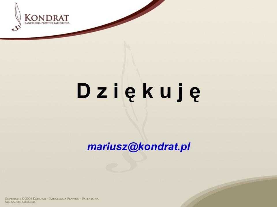 D z i ę k u j ę mariusz@kondrat.pl
