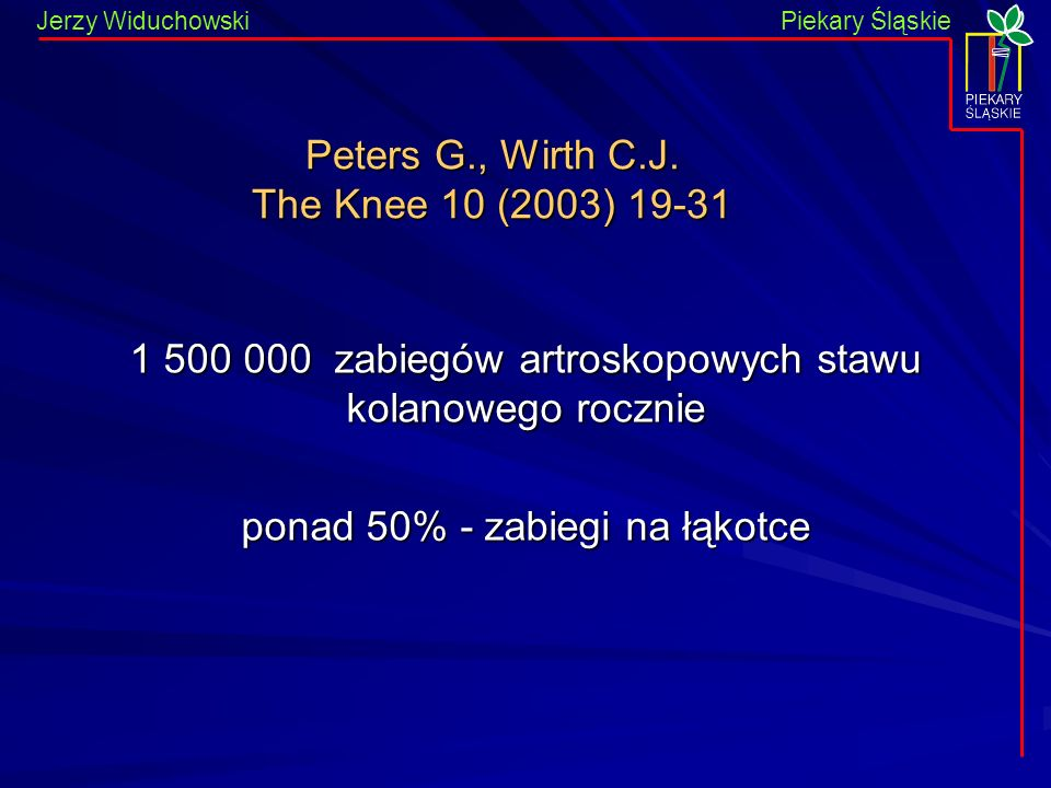 Peters G., Wirth C.J. The Knee 10 (2003) 19-31