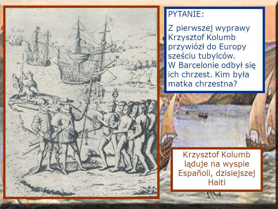 Krzysztof Kolumb ląduje na wyspie Españoli, dzisiejszej Haiti