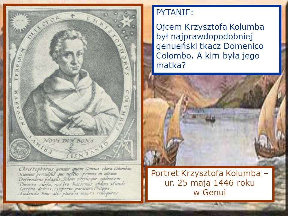 Portret Krzysztofa Kolumba – ur. 25 maja 1446 roku w Genui