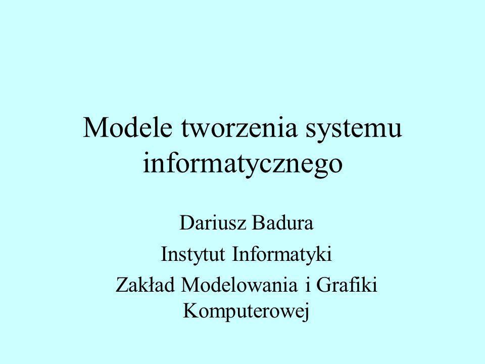 Modele tworzenia systemu informatycznego
