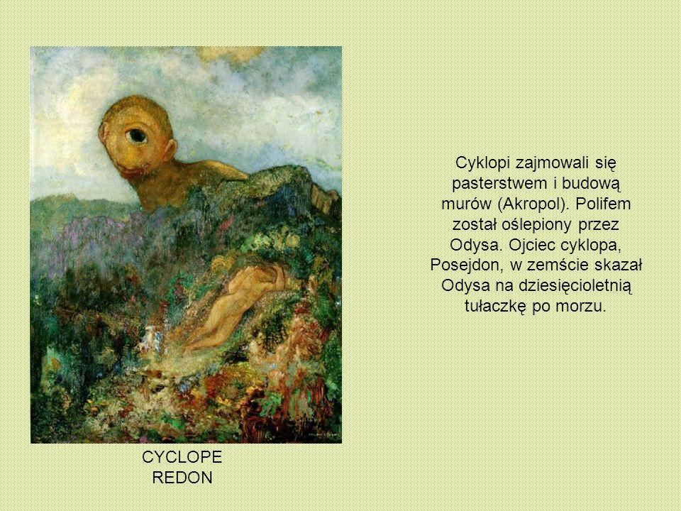 Cyklopi zajmowali się pasterstwem i budową murów (Akropol)