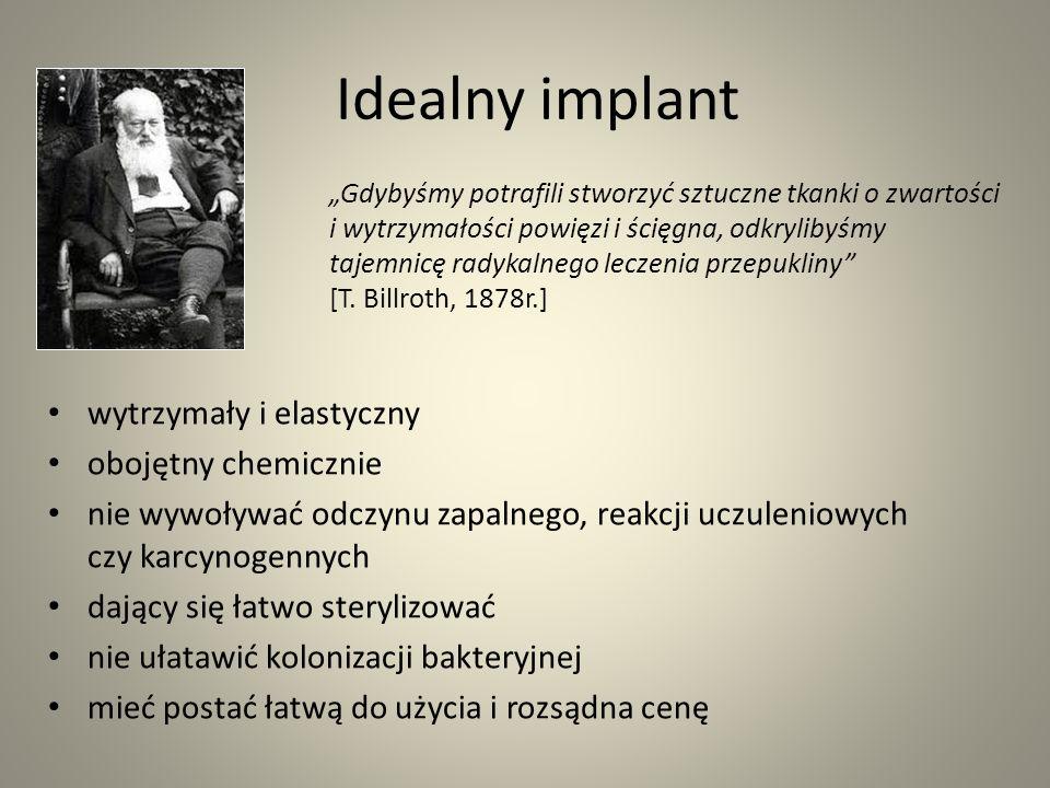 Idealny implant wytrzymały i elastyczny obojętny chemicznie