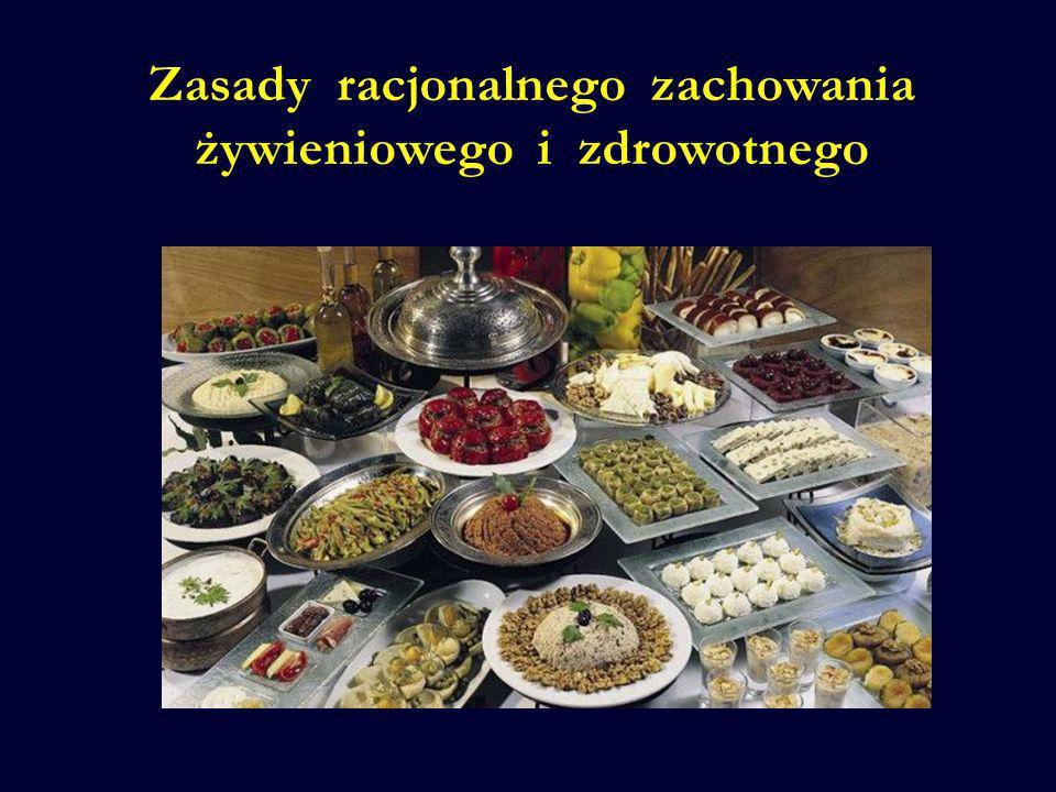 Zasady racjonalnego zachowania żywieniowego i zdrowotnego