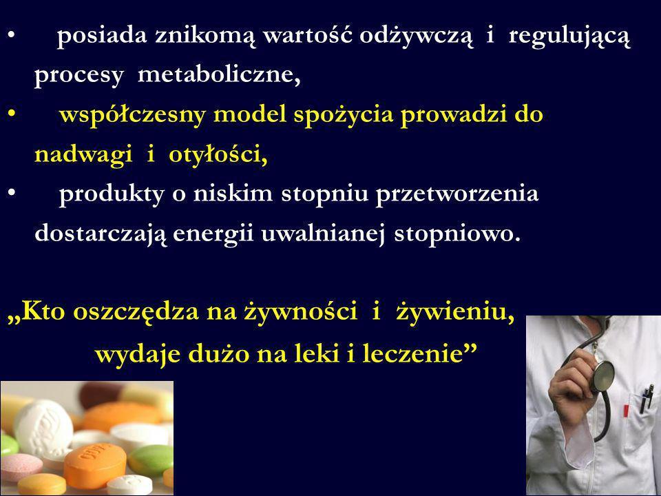 """""""Kto oszczędza na żywności i żywieniu, wydaje dużo na leki i leczenie"""