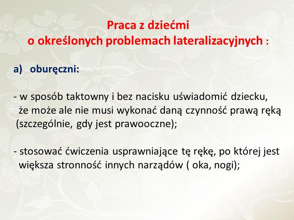 o określonych problemach lateralizacyjnych :