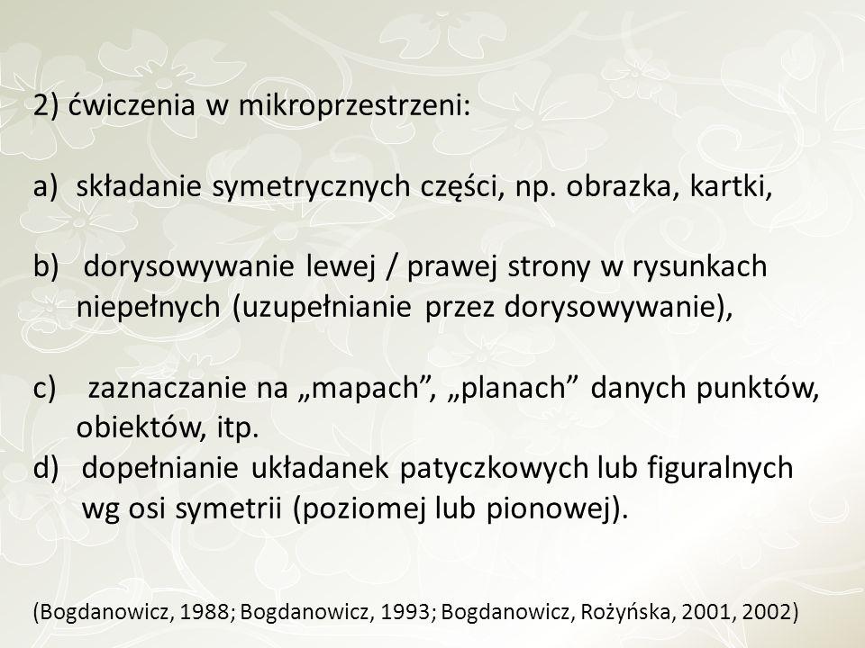 2) ćwiczenia w mikroprzestrzeni: