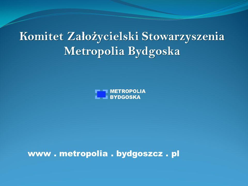 Komitet Założycielski Stowarzyszenia Metropolia Bydgoska