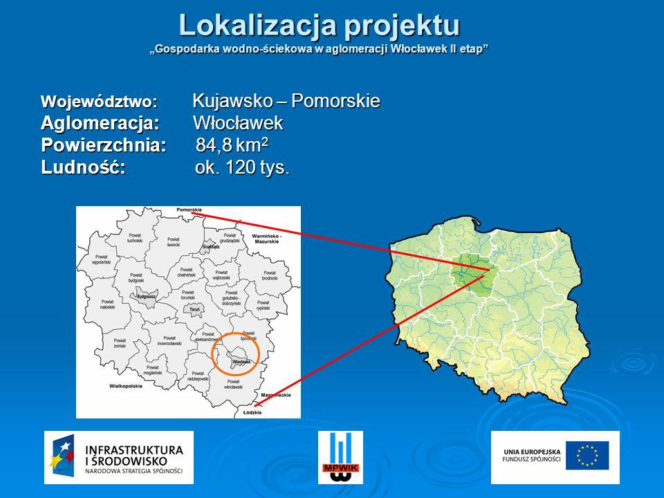"""""""Gospodarka wodno-ściekowa w aglomeracji Włocławek II etap"""