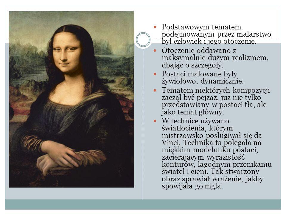 Podstawowym tematem podejmowanym przez malarstwo był człowiek i jego otoczenie.