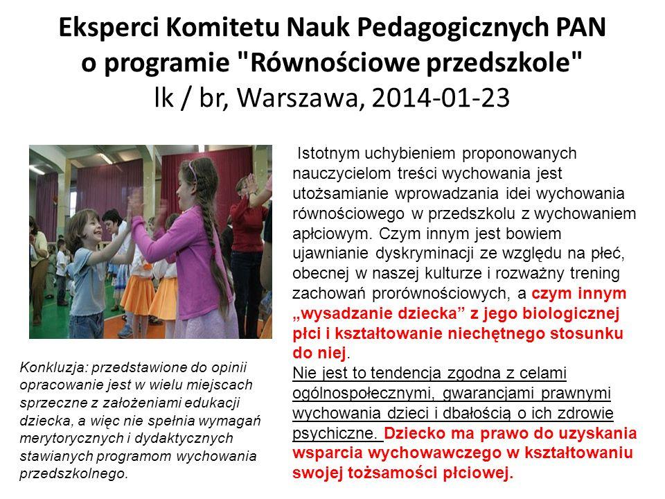 Eksperci Komitetu Nauk Pedagogicznych PAN o programie Równościowe przedszkole lk / br, Warszawa, 2014-01-23