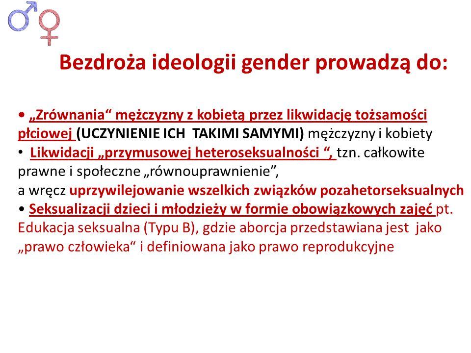 Bezdroża ideologii gender prowadzą do: