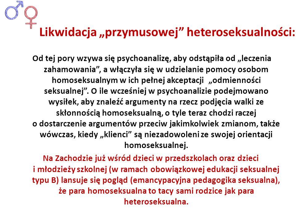 """Likwidacja """"przymusowej heteroseksualności:"""