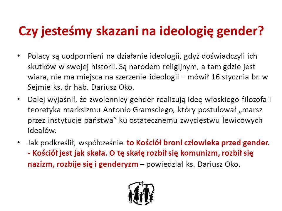 Czy jesteśmy skazani na ideologię gender