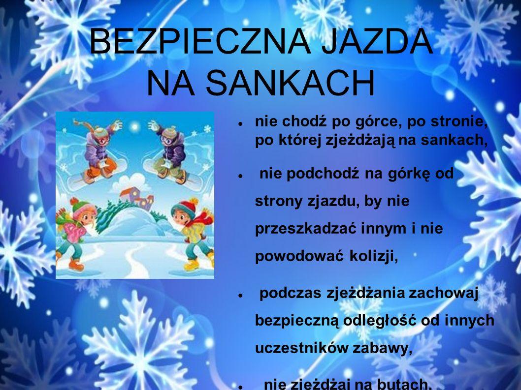 BEZPIECZNA JAZDA NA SANKACH