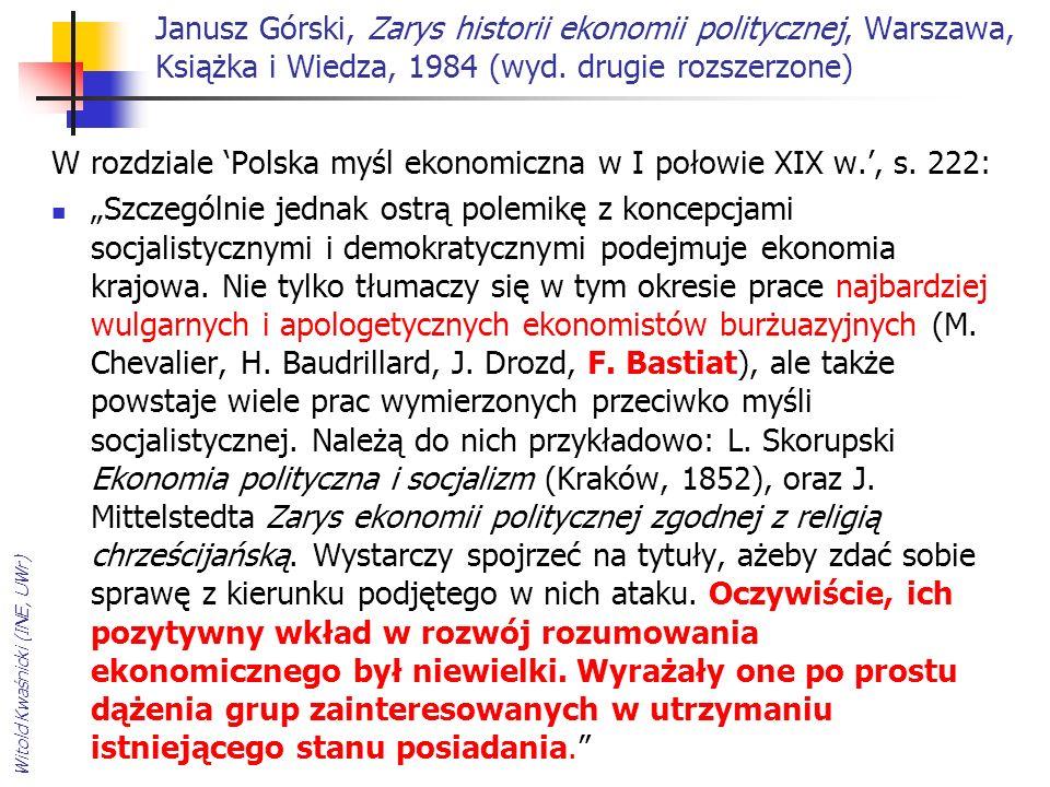 W rozdziale 'Polska myśl ekonomiczna w I połowie XIX w.', s. 222: