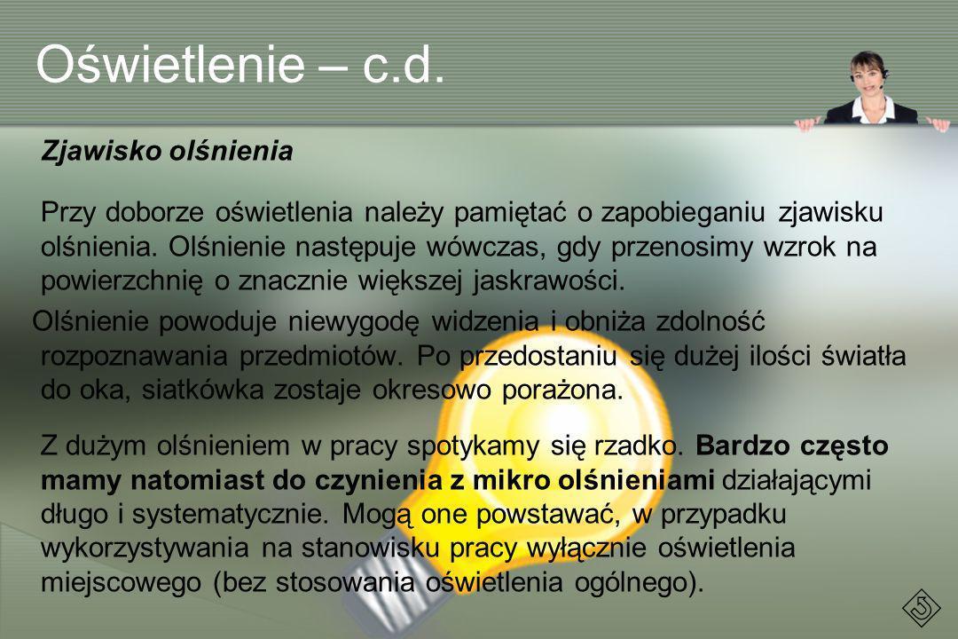 Oświetlenie – c.d. Zjawisko olśnienia