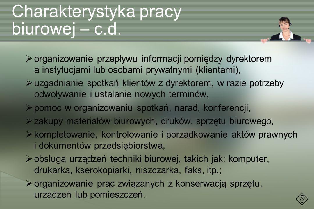 Charakterystyka pracy biurowej – c.d.