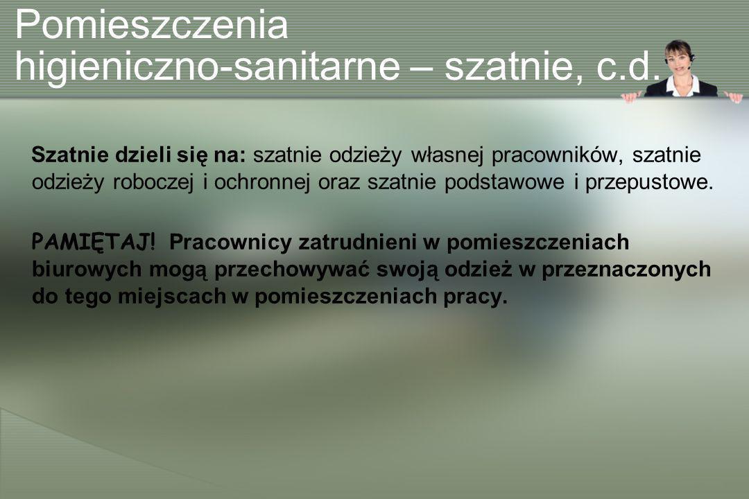 Pomieszczenia higieniczno-sanitarne – szatnie, c.d.