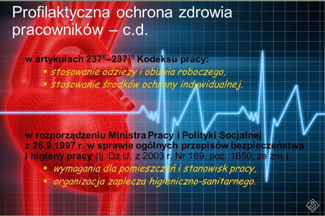 Profilaktyczna ochrona zdrowia pracowników – c.d.