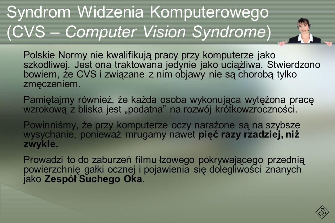 Syndrom Widzenia Komputerowego (CVS – Computer Vision Syndrome)