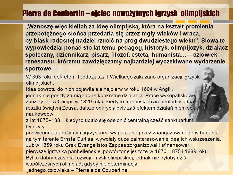 Pierre de Coubertin – ojciec nowożytnych igrzysk olimpijskich