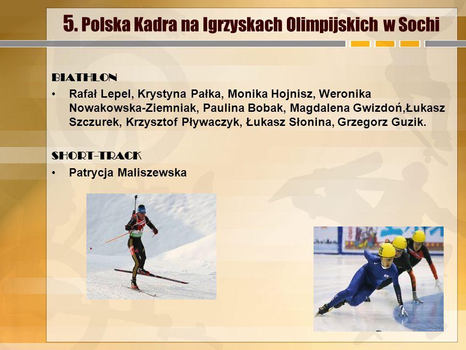5. Polska Kadra na Igrzyskach Olimpijskich w Sochi